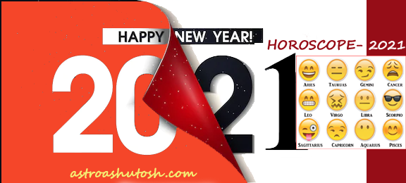 Horoscope 2021- The Year of hope